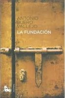 Editorial Planeta, S.A. LA FUNDACIÓN - VALLEJO BUERO, A. cena od 0 Kč