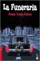 Editorial Planeta, S.A. LA FUNERARIA - CANO, J.L. cena od 220 Kč