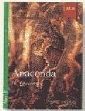 Edelsa Grupo Didascalia, S.A. ANACONDA CASETE (Lecturas En Espanol Facil Series Level 2) -... cena od 0 Kč