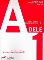 Edelsa Grupo Didascalia, S.A. PREPARACION DELE Nivel A1 LIBRO + CD - HIDALGO, A. F. cena od 476 Kč