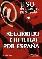 Edelsa Grupo Didascalia, S.A. RECORRIDO CULTURAL POR ESPANA - BARRENECHEA, G. H. cena od 164 Kč