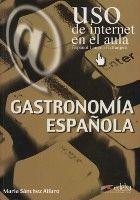 Edelsa Grupo Didascalia, S.A. GASTRONOMIA ESPANOLA - ALFARO, M. S. cena od 164 Kč