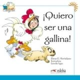 Edelsa Grupo Didascalia, S.A. COLEGA LEE - QUIERO SER UNA GALLINA! - HORTELANO, E. G. cena od 141 Kč
