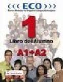 Edelsa Grupo Didascalia, S.A. ECO 1 (A1+A2) ALUMNO + CD - DUENAS, C. R., HERMOSO, A. G. cena od 517 Kč