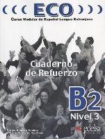 Edelsa Grupo Didascalia, S.A. ECO B2 CUADERNO DE REFUERZO + CD - HERMOSO, A. G. cena od 239 Kč