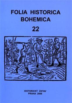 Historický ústav AV ČR, v.v.i. Folia Historica Bohemica, sv. 22. - Jiří Mikulec cena od 233 Kč