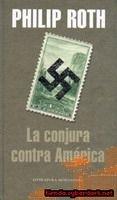RANDOM HOUSE MONDADORI LA CONJURA CONTRA AMERICA - ROTH, P. cena od 0 Kč