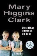 RANDOM HOUSE MONDADORI DOS NINAS VESTIDAS DE AZUL - HIGGINS CLARK, M. cena od 261 Kč