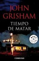 RANDOM HOUSE MONDADORI TIEMPO DE MATAR - GRISHAM, J. cena od 322 Kč