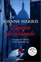 RANDOM HOUSE MONDADORI ZAPATOS DE CARAMELO - HARRIS, J. cena od 289 Kč
