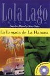 Difusión LA LLAMADA DE LA HABANA + CD A2 (Lola Lago) - MIQUEL, L., SA... cena od 218 Kč