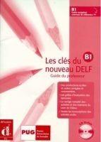 Les clés du Nouveau DELF B1 – Guide péd. + CD cena od 216 Kč