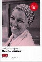 Difusión AMERICA LATINA: GUANTANAMERAS + CD A1-A2 - ESPIAUBA, D., SOL... cena od 195 Kč