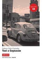 Difusión AMERICA LATINA: TAXI A COYOACÁN + CD B1 - ESPIAUBA, D., SOLE... cena od 196 Kč