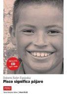 Difusión AMERICA LATINA: PISCO SIGNIFICA PÁJARO NIVEL 2 + CD - ESPIAU... cena od 197 Kč