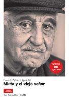 Difusión AMERICA LATINA: MIRTA Y EL VIEJO SENOR + CD B1 - ESPIAUBA, D... cena od 195 Kč