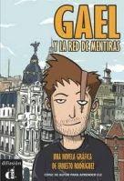 Difusión GAEL Y LA RED DE MENTIRAS NIVEL A2 (COMICS) - RODRIGUEZ, E. cena od 310 Kč