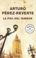 RANDOM HOUSE MONDADORI LA PIEL DEL TAMBOR - PEREZ, REVERTE, A. cena od 0 Kč
