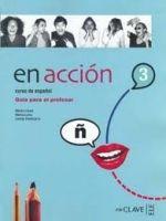 enClave ELE EN ACCION 3 GUIA PARA EL PROFESOR (B2) - CANUT, M., PIEDEHIE... cena od 526 Kč