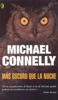 RANDOM HOUSE MONDADORI MAS OSCURO QUE LA NOCHE - CONNELLY, M. cena od 289 Kč