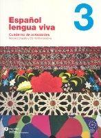 SANTILLANA EDUCACIÓN, S.L. ESPANOL LENGUA VIVA 3 ACTIVIDADES + CD-ROM - CENTELLAS, A. cena od 572 Kč