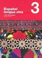 SANTILLANA EDUCACIÓN, S.L. ESPANOL LENGUA VIVA 3 LIBRO+CD - CENTELLAS, A. cena od 747 Kč