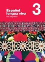 SANTILLANA EDUCACIÓN, S.L. ESPANOL LENGUA VIVA 3 PROFESOR - CENTELLAS, A. cena od 779 Kč