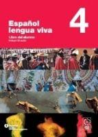 SANTILLANA EDUCACIÓN, S.L. ESPANOL LENGUA VIVA 4 ALUMNO+CD - CENTELLAS, A. cena od 0 Kč