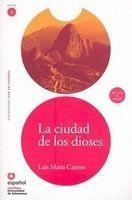 SANTILLANA EDUCACIÓN, S.L. LA CIUDAD DE LOS DIOSES + CD (Leer En Espanol Nivel 2) - CAR... cena od 162 Kč