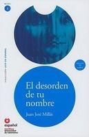 SANTILLANA EDUCACIÓN, S.L. EL DESORDEN EN NOMBRE + CD (Leer En Espanol Nivel 3) - MILLA... cena od 271 Kč