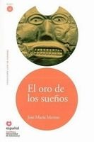 SANTILLANA EDUCACIÓN, S.L. EL ORO DE LOS SUENOS + CD (Leer En Espanol Nivel 4) - MERINO... cena od 0 Kč