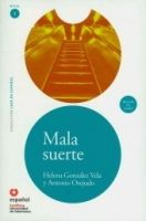 SANTILLANA EDUCACIÓN, S.L. MALA SUERTE + CD (Leer En Espanol Nivel 1) - GONZALES VELA, ... cena od 240 Kč