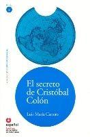 SANTILLANA EDUCACIÓN, S.L. SECRETO DE CRISTOBAL COLON + CD (Leer en Espanol Nivel 3) - ... cena od 0 Kč