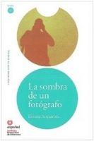 SANTILLANA EDUCACIÓN, S.L. LA SOMBRA FOTOGRAFO + CD (Leer En Espanol Nivel 1) - ACQUARO... cena od 202 Kč