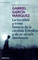 RANDOM HOUSE MONDADORI LA INCREIBLE Y TRISTE HISTORIA - MARQUEZ, G. G. cena od 222 Kč