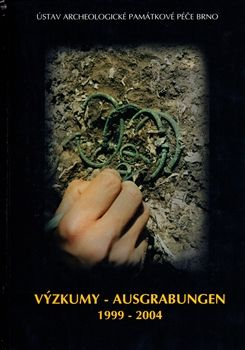 Ústav archeologické památkové Výzkumy - Ausgrabungen 1999-2004 - kol. cena od 293 Kč