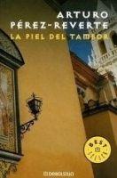 RANDOM HOUSE MONDADORI PIEL DEL TAMBOR - PEREZ, REVERTE, A. cena od 0 Kč