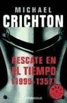 RANDOM HOUSE MONDADORI RESCATE EN EL TIEMPO - CRICHTON, M. cena od 0 Kč