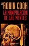 RANDOM HOUSE MONDADORI MANIPULACION DE LAS MENTES - COOK, R. cena od 0 Kč