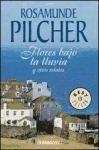 RANDOM HOUSE MONDADORI FLORES BAJO LA LLUVIA - PILCHER, R. cena od 0 Kč