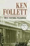 RANDOM HOUSE MONDADORI FORTUNA PELIGROSA - FOLLETT, K. cena od 280 Kč