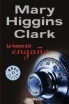 RANDOM HOUSE MONDADORI FURZA DEL ENGANO - HIGGINS CLARK, M. cena od 197 Kč