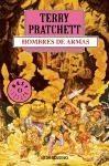 RANDOM HOUSE MONDADORI HOMBRES DE ARMAS - Pratchett Terry cena od 222 Kč