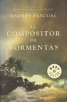 RANDOM HOUSE MONDADORI EL COMPOSITOR DE TORMENTAS - PASCUAL, A. cena od 155 Kč