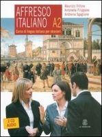 Le Monnier S.p.a. AFFRESCO ITALIANO A2 + 2CD - FILIPPONE, A., SQAQLIONE, A., T... cena od 671 Kč
