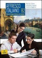 Le Monnier S.p.a. AFFRESCO ITALIANO B2 + CD - FILIPPONE, A., SGAGLIONE, A., TR... cena od 598 Kč