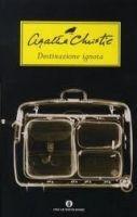 SIAP INTERNATIONAL s.r.l. DESTINAZIONE IGNOTA - CHRISTIE, A. cena od 293 Kč
