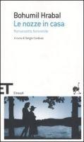 SIAP INTERNATIONAL s.r.l. LE NOZZE IN CASA - HRABAL, B. cena od 416 Kč