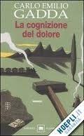 SIAP INTERNATIONAL s.r.l. LA COGNIZIONE DEL DOLORE - GADDA, C. E. cena od 404 Kč