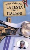 SIES s.r.l. LA TESTA DEGLI ITALIANI - SEVERGNINI, B. cena od 302 Kč
